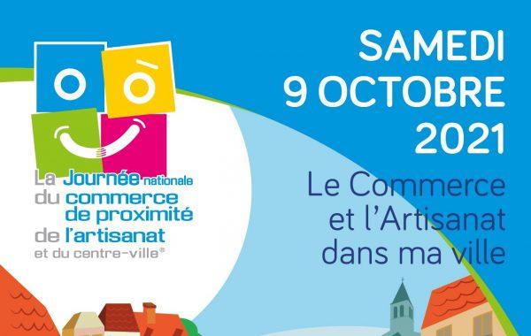 Samedi 9 octobre 2021 Journée Nationale du Commerce de Proximité